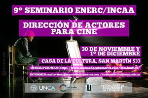 Seminario ENERC/INCAA - Dirección de Actores